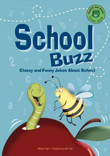 School buzz by Michael Dahl