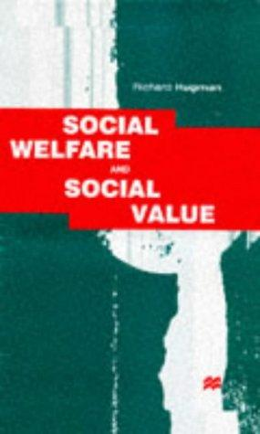 Social Welfare & Social Value