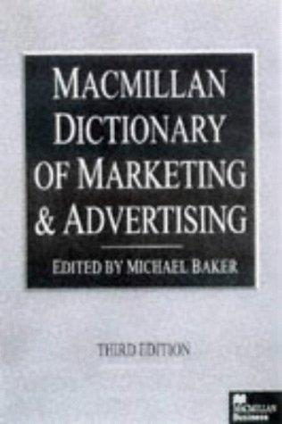 Dictionary of Marketing and Advertising (Macmillan Business) by Michael J. Baker