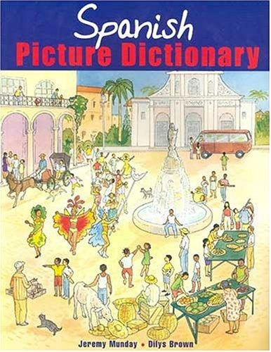 Macmillan Spanish Picture Dictionary by Jeremy Munday