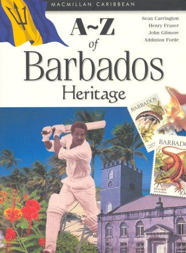 A-Z of Barbados Heritage (Macmillan Caribbean a-Z Series) by Sean Carrington, Henry Fraser, John Gilmore, Addington Forde