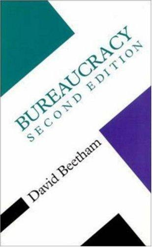 Bureaucracy (Concepts in the Social Sciences) by David Beetham