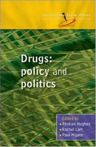 Drugs (Introducing Social Policy) by Paul Higate, Rhidian Hughes, Rachel Lart