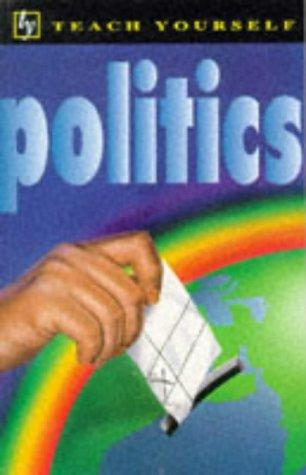 Politics (Teach Yourself Educational)
