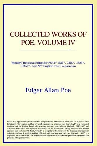 Collected Works of Poe, Volume IV (Webster's Thesaurus Edition) by ICON Reference