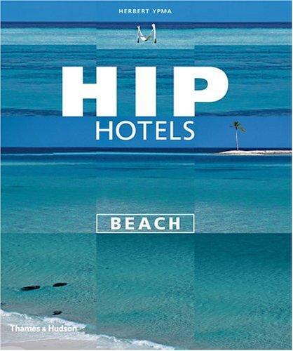Hip hotels.