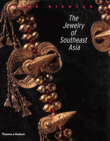 The Jewelry of Southeast Asia