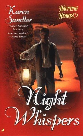 Night Whispers (Haunting Hearts Romance Series) by Karen Sandler