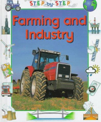 Farming and industry by Patience Coster