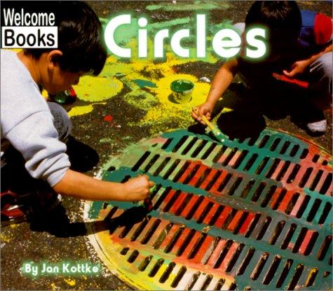Circles (Welcome Books) by Jan Kottke