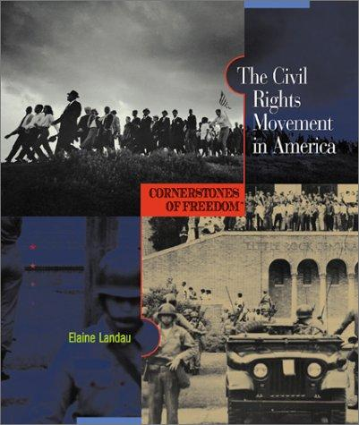 The civil rights movement in America by Elaine Landau