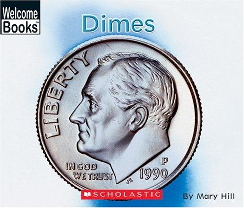 Dimes by Hill, Mary