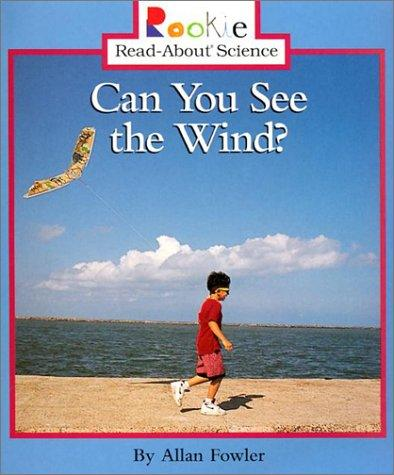 Can You See the Wind? by Allan Fowler