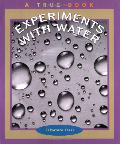 Experiments With Water (True Books)
