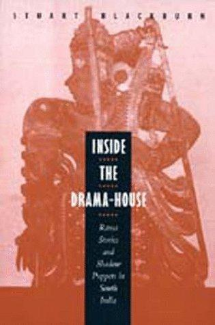Inside the drama-house by Stuart H. Blackburn