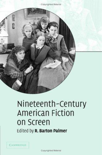 Nineteenth-Century American Fiction on Screen