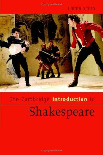 The Cambridge Introduction to Shakespeare (Cambridge Introductions to Literature) by Emma Smith, Emma Smith
