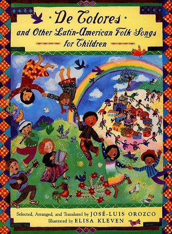 De Colores and Other Latin American Folksongs for Children by Jose-Luis Orozco