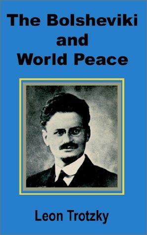 The Bolsheviki and World Peace