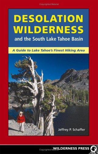 Desolation Wilderness and the South Lake Tahoe Basin