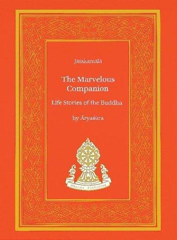 The marvelous companion by Āryaśūra.