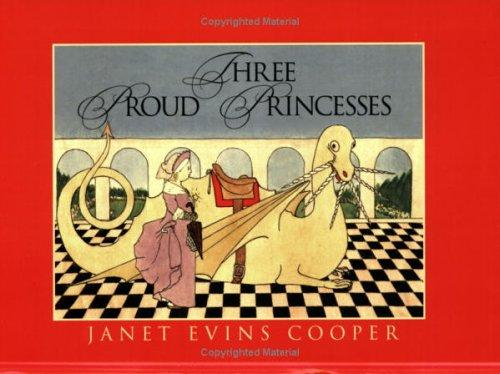 Three proud princesses by Janet Evins Cooper