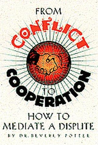 From conflict to cooperation by Beverly A. Potter