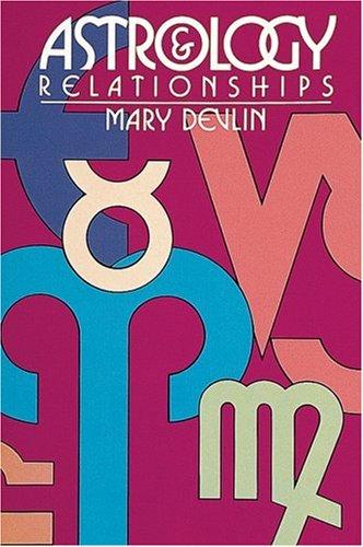 Astrology & Relationships by Mary Devlin