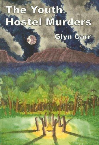 The Youth Hostel Murders (Rue Morgue Vintage Mystery) by Glyn Carr