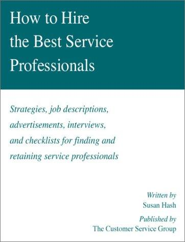 How to hire the best service professionals by Susan Hash