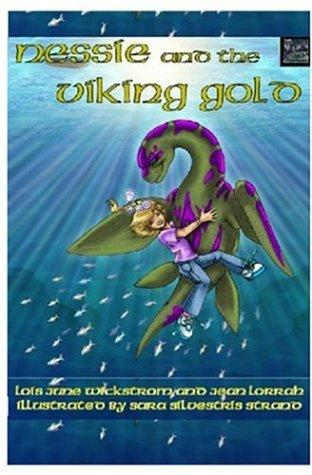 Nessie and the Viking Gold by Lois June Wickstrom and Jean Lorrah