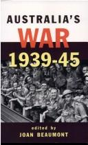 Australia's war, 1939-45 by Joan Beaumont