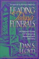Leading today's funerals by Dan S. Lloyd