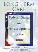 Long-term care by Raymond C. O'Brien