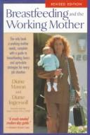 Breastfeeding and the working mother by Diane Mason