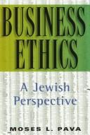 Business ethics by Moses L. Pava