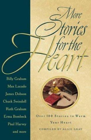 More Stories for the Heart