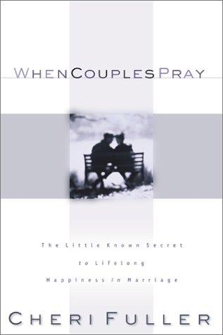 When Couples Pray by Cheri Fuller