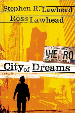 City of dreams by Stephen R. Lawhead
