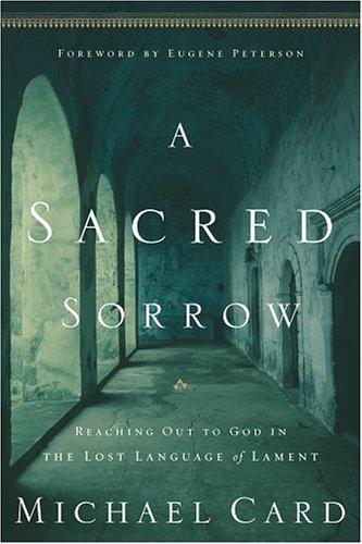 Sacred Sorrow, A by Card, Michael