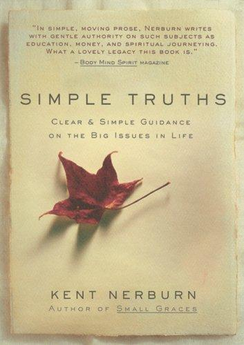 Simple Truths  by Kent Nerburn