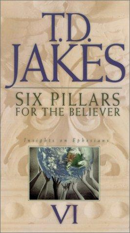 6 Pillars for the Believer