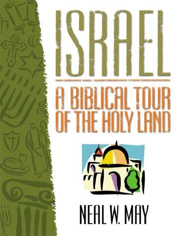 Israel by Neal W. May