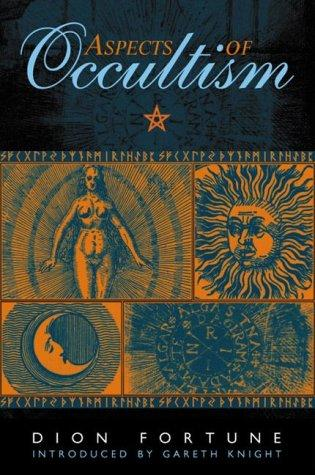 Aspects of occultism by Dion Fortune