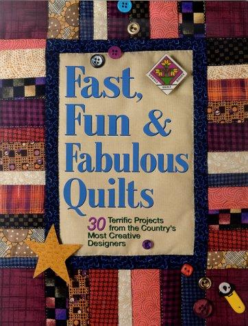 Fast, Fun, & Fabulous Quilts by Suzanne Nelson