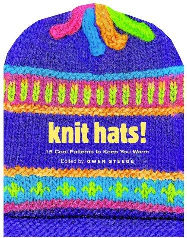 Image 0 of Knit Hats!: 15 Cool Patterns to Keep You Warm
