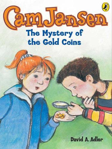 The Mystery of the Gold Coins by David A. Adler
