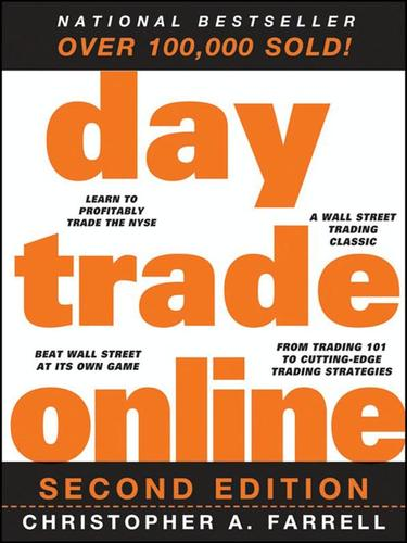 Day trade online by Christopher A. Farrell