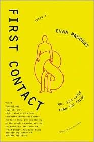 First contact, or, It's later than you think by Evan J. Mandery
