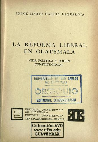 La reforma liberal en Guatemala